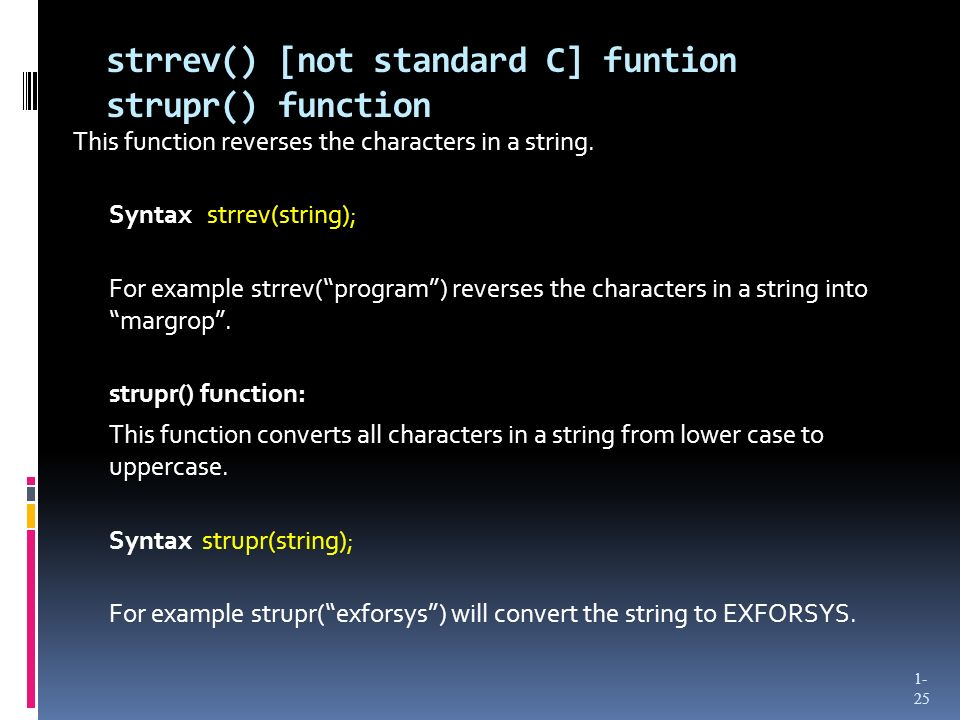 strrev() [not standard C] funtion strupr() function